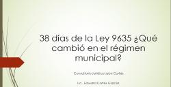 38 días de la Ley 9635 ¿Qué cambió en el régimen municipal?